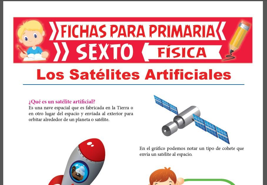 Ficha de Los Satélites Artificiales para Sexto Grado de Primaria