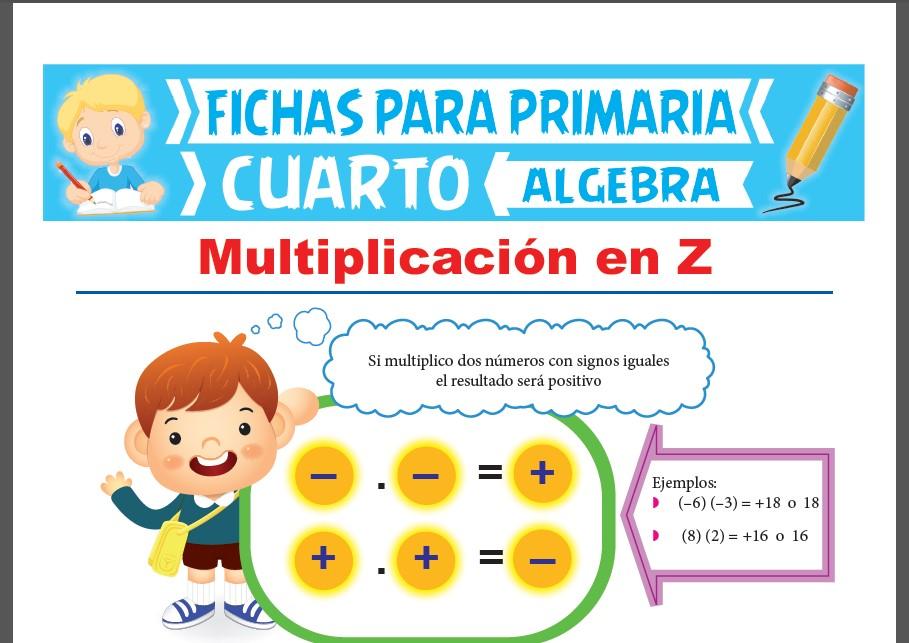 Ficha de Multiplicación de Números Enteros para Cuarto Grado de Primaria