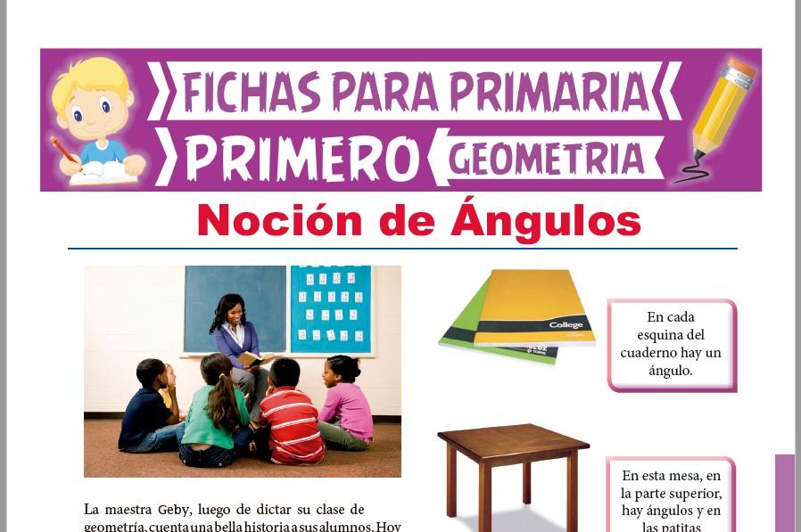 Ficha de Noción de Ángulos para Primer Grado de Primaria