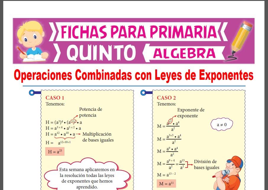 Ficha de Operaciones Combinadas con Leyes de Exponentes para Quinto Grado de Primaria