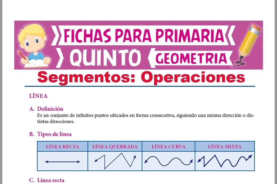 Ficha de Operaciones con Segmentos para Quinto Grado de Primaria