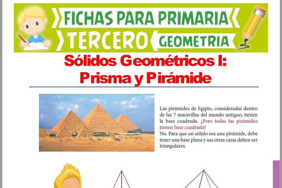 Ficha de Pirámide y Prisma para Tercer Grado de Primaria