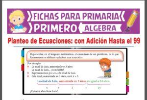 Ficha de Planteo de Ecuaciones con Adición Hasta el 99 para Primer Grado de Primaria