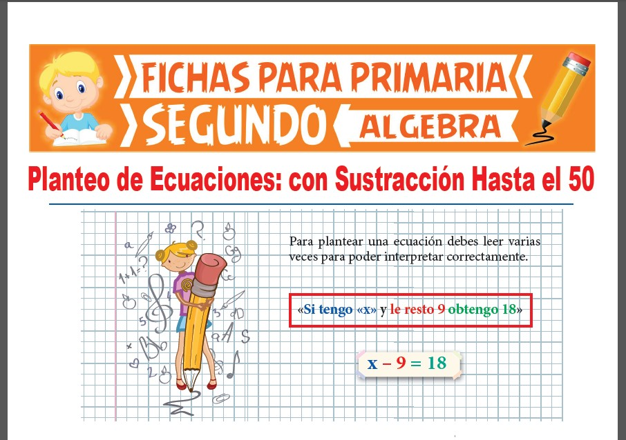Ficha de Planteo de Ecuaciones con Resta Hasta el 50 para Segundo Grado de Primaria