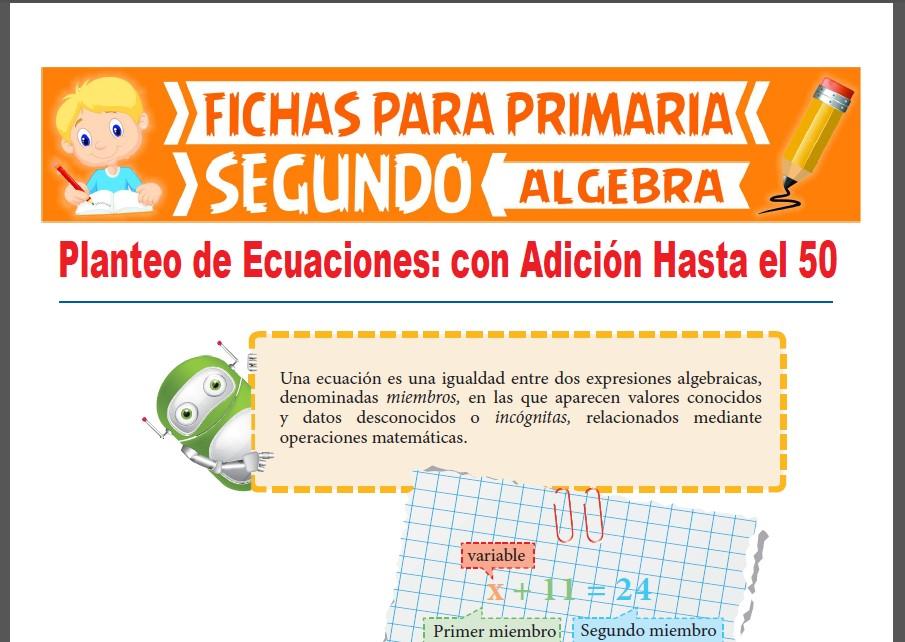 Ficha de Planteo de Ecuaciones con Suma Hasta el 50 para Segundo Grado de Primaria