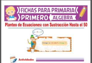 Ficha de Planteo de Ecuaciones con Sustracción Hasta el 50 para Primer Grado de Primaria