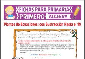 Ficha de Planteo de Ecuaciones con Sustracción Hasta el 99 para Primer Grado de Primaria