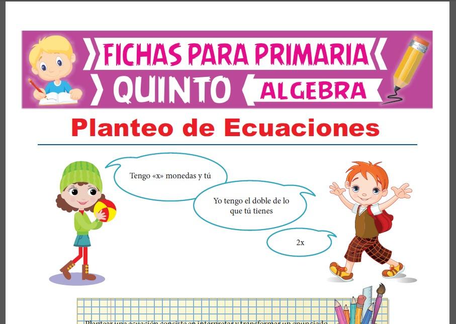 Ficha de Planteo de Ecuaciones para Quinto Grado de Primaria