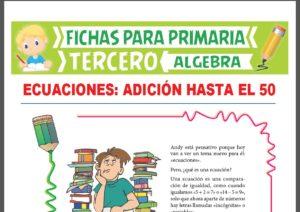 Ficha de Práctica de Ecuaciones con Adición Hasta el 50 para Tercer Grado de Primaria