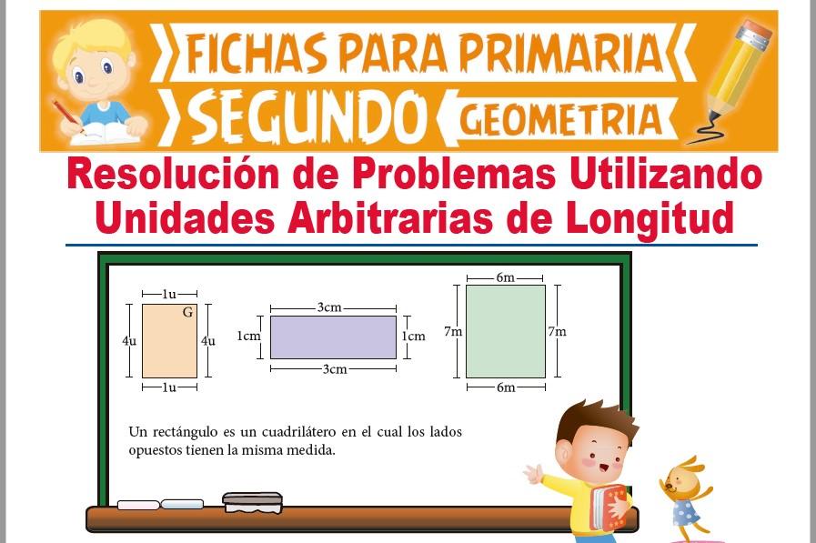 Ficha de Problemas Utilizando Unidades Arbitrarias de Longitud para Segundo Grado de Primaria