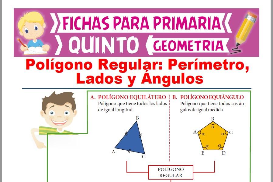 Ficha de Propiedades de los Polígonos Regulares para Quinto Grado de Primaria