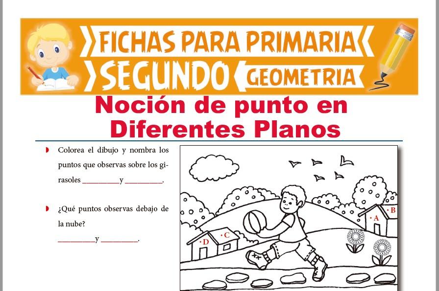 Ficha de Punto en Distintos Planos para Segundo Grado de Primaria
