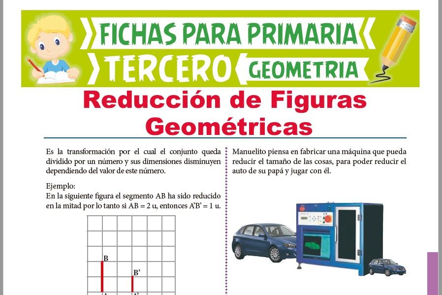 Ficha de Reducción de Figuras Geométricas para Tercer Grado de Primaria