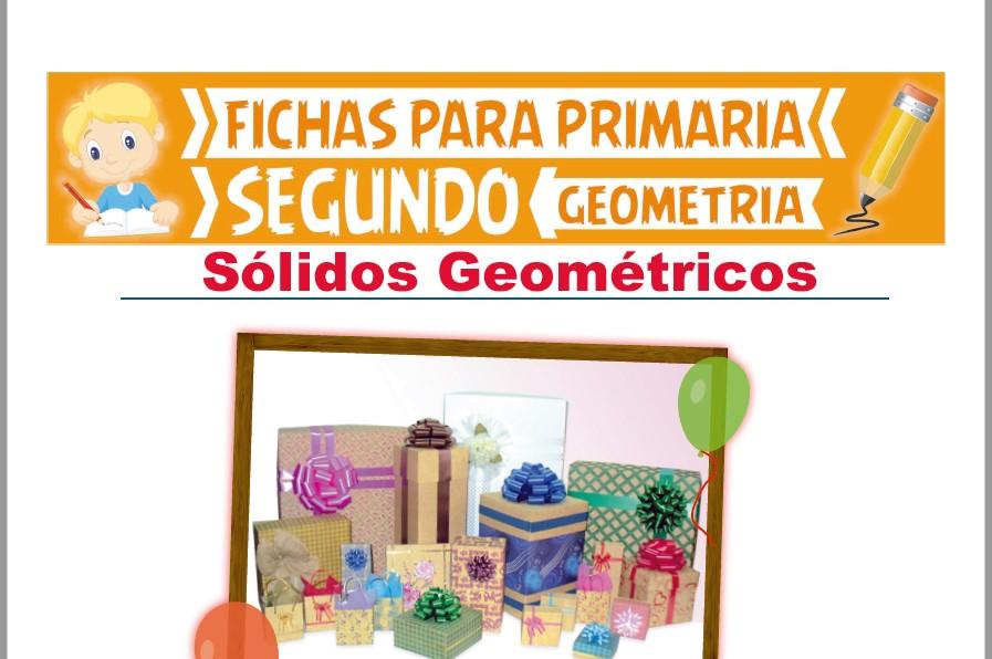 Ficha de Sólidos Geométricos para Segundo Grado de Primaria
