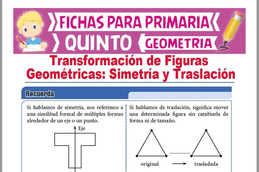 Ficha de Simetría y Traslación de Figuras Geométricas para Quinto Grado de Primaria