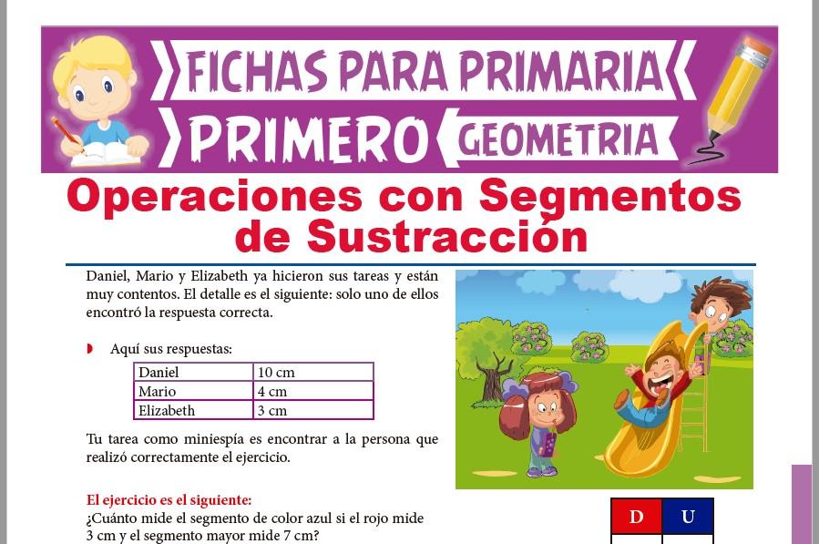 Ficha de Técnica Operativa de la Sustracción de Segmentos para Primer Grado de Primaria