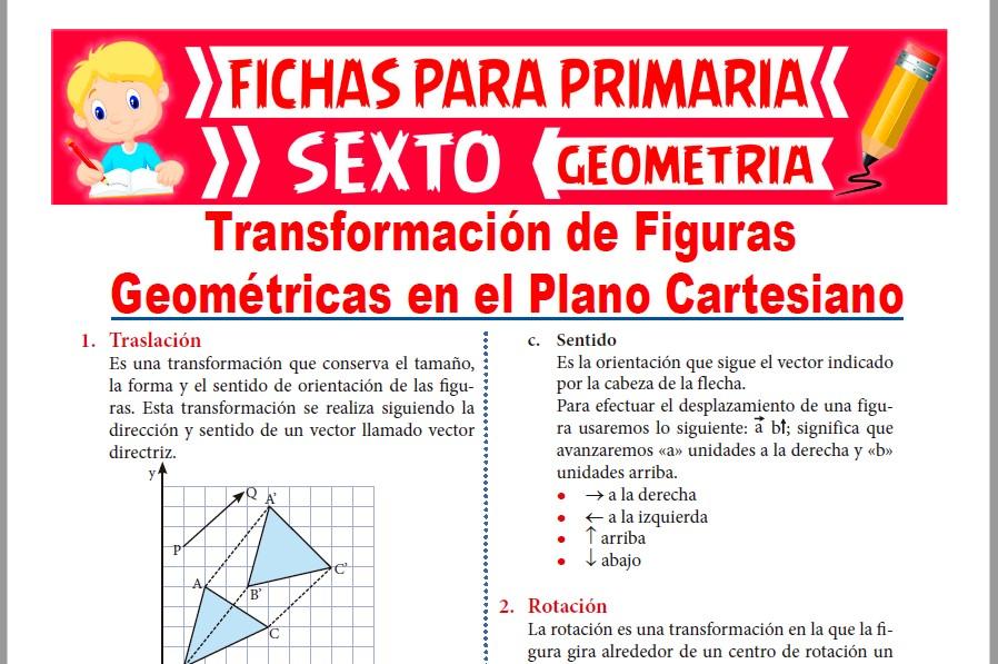 Ficha de Traslación y Rotación de Figuras Geométricas para Sexto de Primaria
