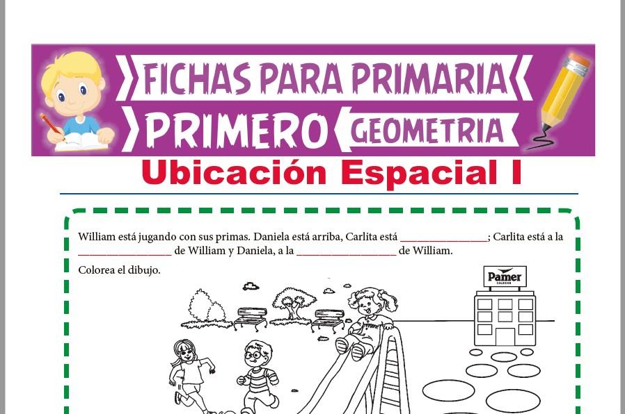 Ficha de Ubicación Espacial para Primer Grado de Primaria