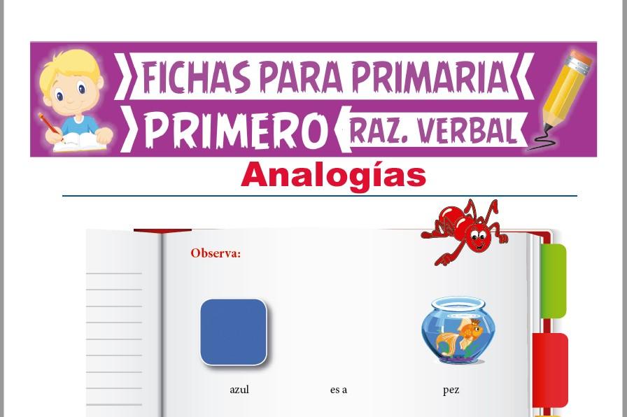 Ficha de Actividades de Analogías para Primer Grado de Primaria