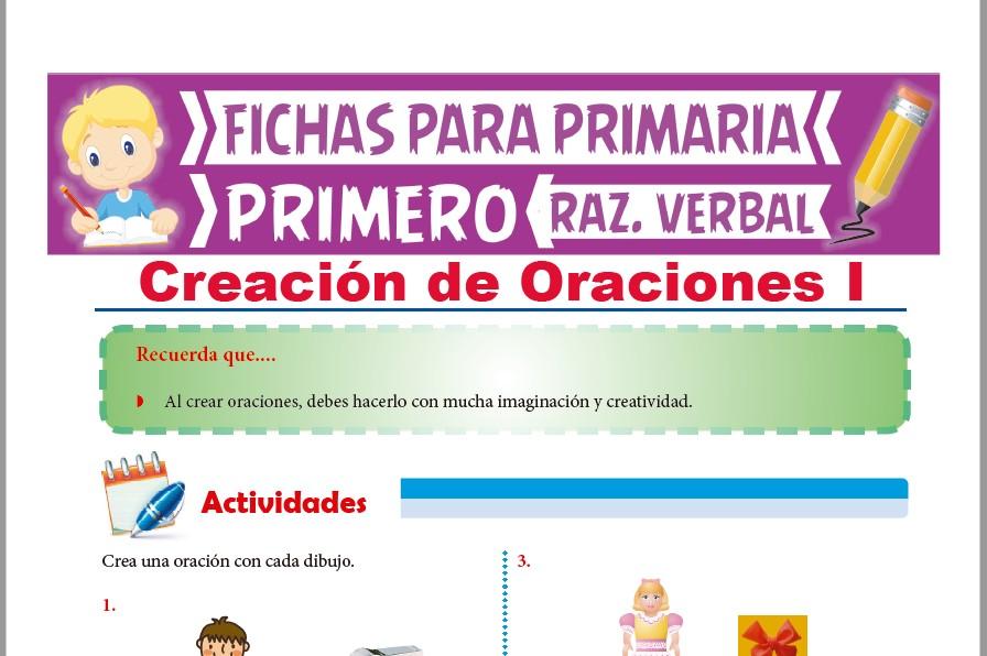 Ficha de Creación de Oraciones para Primer Grado de Primaria