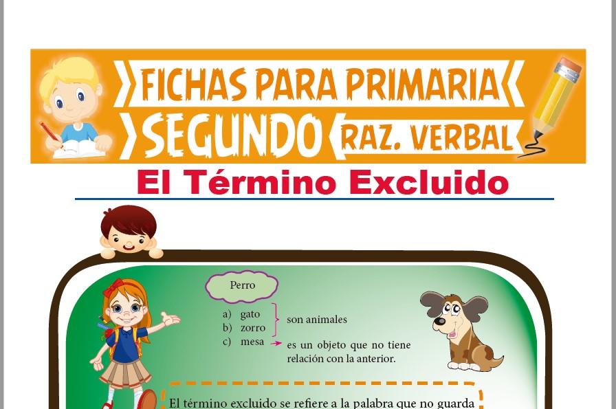 Ficha de El Término Excluido para Segundo Grado de Primaria