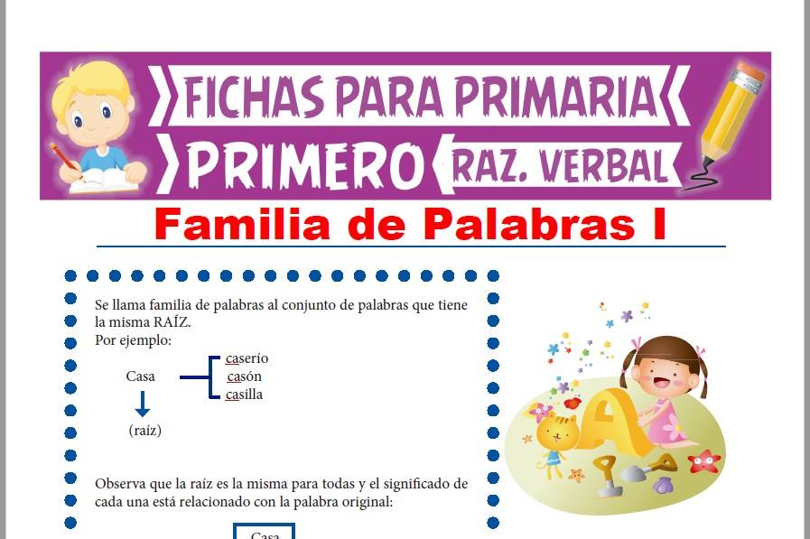Ficha de Familia de Palabras para Primer Grado de Primaria