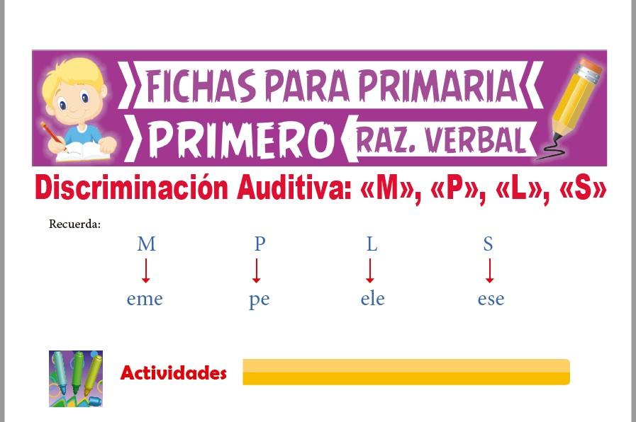 Ficha de Las Letras M P L y S para Primer Grado de Primaria