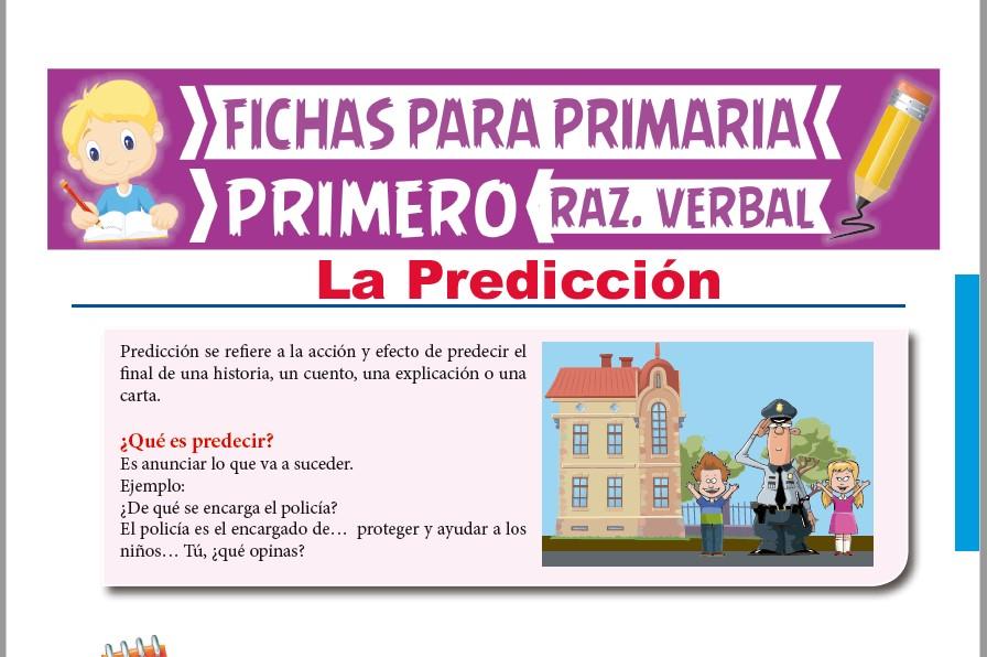Ficha de Qué es Predecir para Primer Grado de Primaria