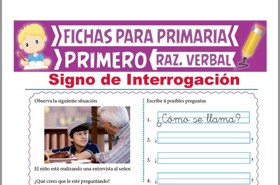 Ficha de Signo de Interrogación para Primer Grado de Primaria