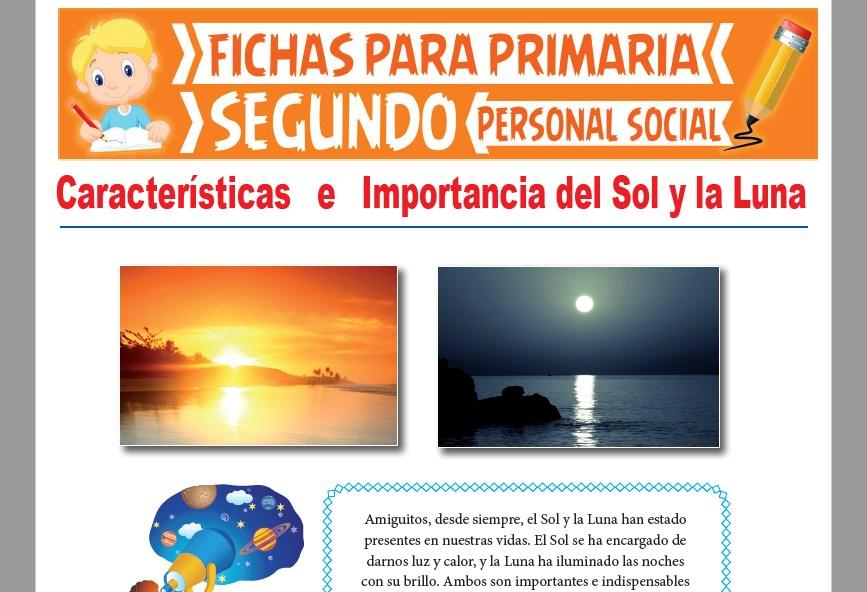 Ficha de Características e Importancia del sol y la Luna para Segundo Grado de Primaria