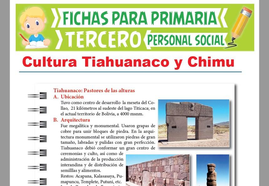 Ficha de Cultura Tiahuanaco y Chimú para Tercer Grado de Primaria