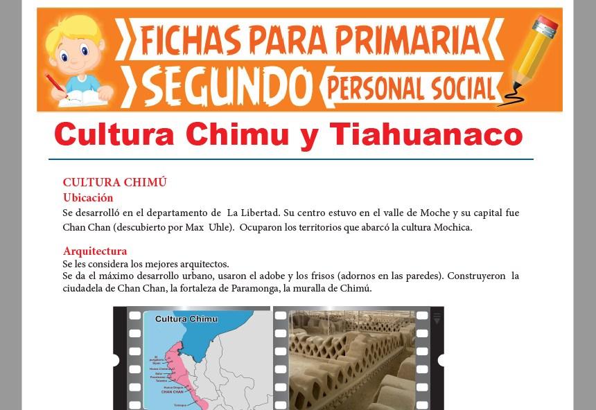 Ficha de Culturas Chimú y Tiahuanaco para Niños para Segundo Grado de Primaria