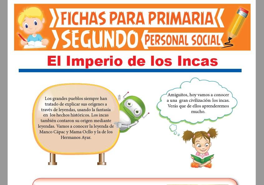 Ficha de El Imperio de los Incas para Segundo Grado de Primaria