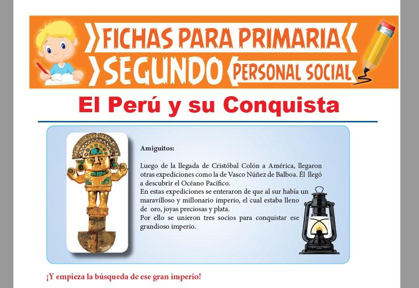 Ficha de El Perú y su Conquista para Segundo Grado de Primaria