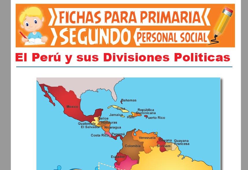 Ficha de El Perú y sus División Política para Segundo Grado de Primaria