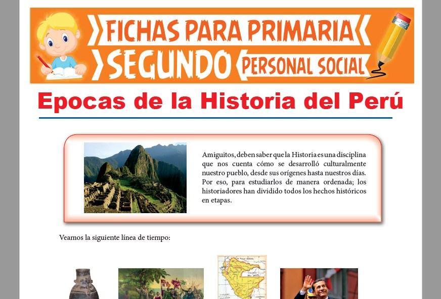 Épocas de la Historia del Perú para Segundo Grado de Primaria