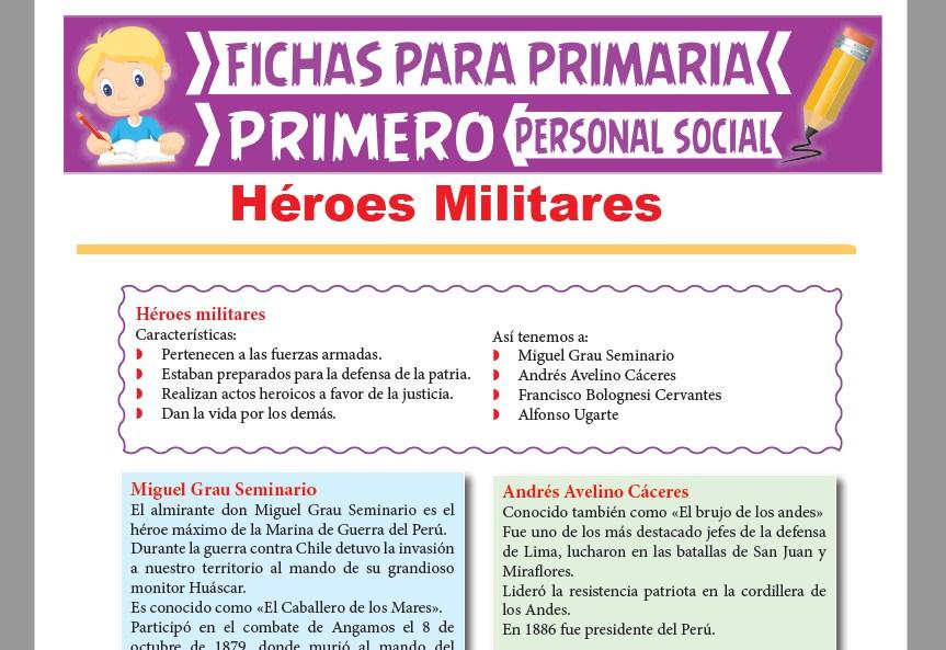 Héroes Militares para Primer Grado de Primaria