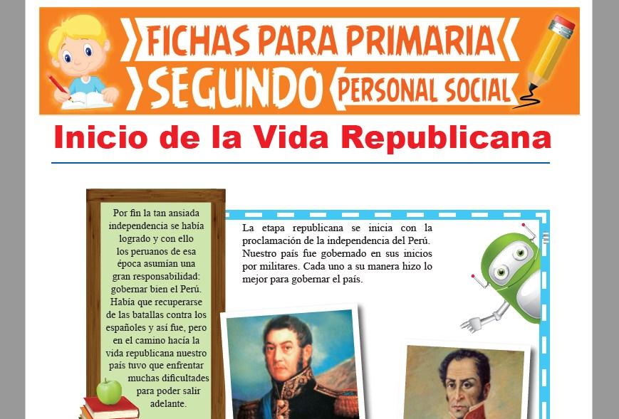 Ficha de Inicio de la Vida Republicana para Segundo Grado de Primaria