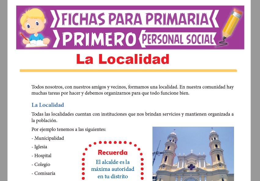 Ficha de La Localidad para Primer Grado de Primaria