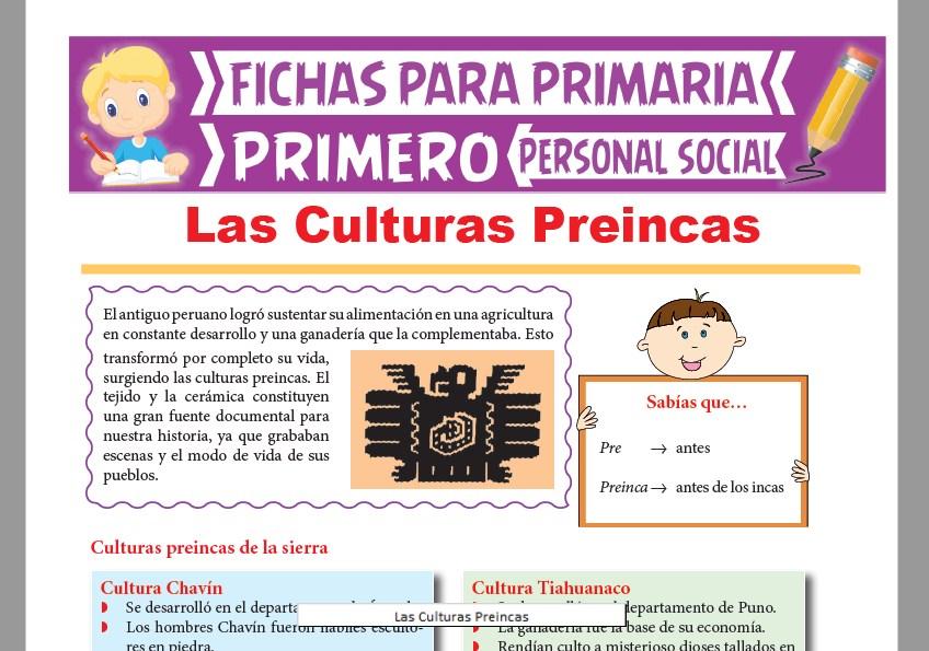 Ficha de Las Culturas Pre incas para Primer Grado de Primaria