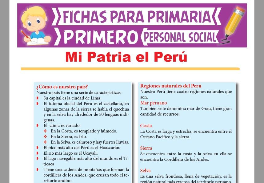 Ficha de Mi Patria el Perú para Primer Grado de Primaria|