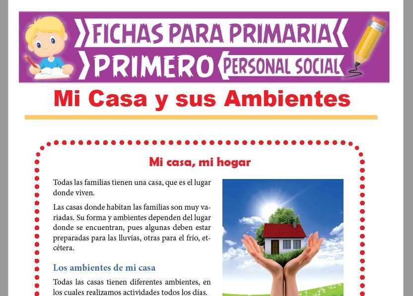 Ficha de Mi Casa y sus Ambientes para Primer Grado de Primaria