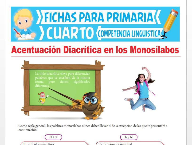 Ficha de Acentuación Diacrítica en los Monosílabos para Cuarto Grado de Primaria