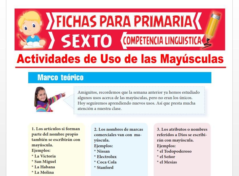 Ficha de Actividades de Uso de las Mayúsculas para Sexto Grado de Primaria