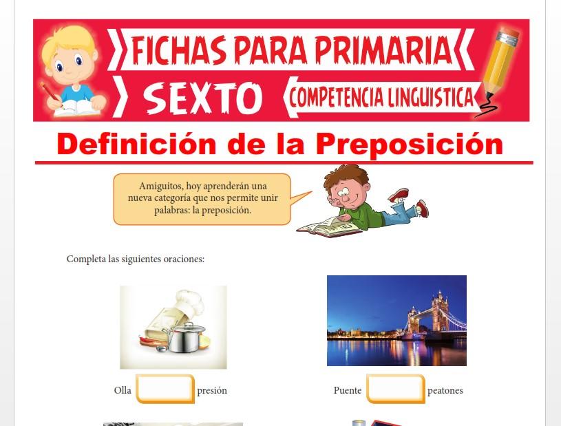 Ficha de Definición de la Preposición para Sexto Grado de Primaria