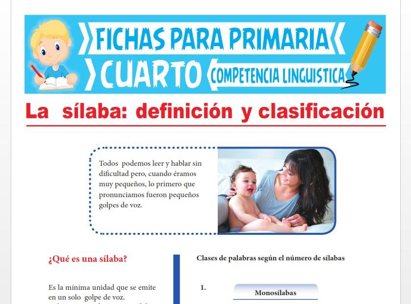 Ficha de Definición y Clasificación de la Sílaba para Cuarto Grado de Primaria