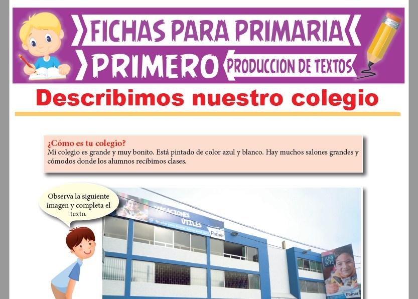 Ficha de Describimos Nuestro Colegio para Primer Grado de Primaria