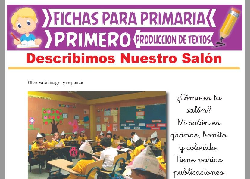 Ficha de Describimos Nuestro Salón para Primer Grado de Primaria
