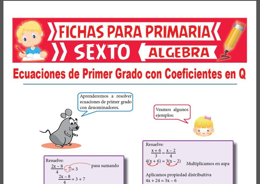 Ficha de Ecuaciones de Primer Grado con Coeficientes Racionales para Sexto Grado de Primaria