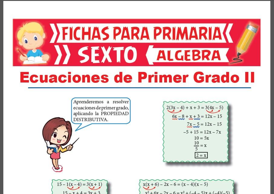 Ficha de Ecuaciones de Primer Grado con la Propiedad Distributiva para Sexto Grado de Primaria